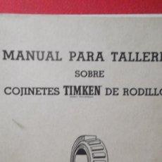 Coches y Motocicletas: MANUAL TALLER ORIGINAL COJINETES TIMKEN DE RODILLOS 1960. Lote 71169249