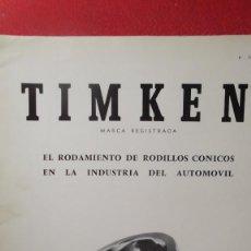 Coches y Motocicletas: MANUAL ORIGINAL COJINETES TIMKEN DE RODILLOS CONICOS EN LA INDUSTRIA DEL AUTOMOVIL 1967. Lote 71169473