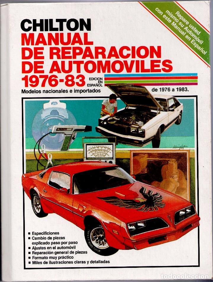 MECANICA.- CHILTON.MANUAL DE REPARACIONES DE AUTOMOVILES.28X21,1334 PP,CARTON.MODELOS 1976/83 (Coches y Motocicletas Antiguas y Clásicas - Catálogos, Publicidad y Libros de mecánica)