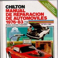 Coches y Motocicletas: MECANICA.- CHILTON.MANUAL DE REPARACIONES DE AUTOMOVILES.28X21,1334 PP,CARTON.MODELOS 1976/83. Lote 71807983