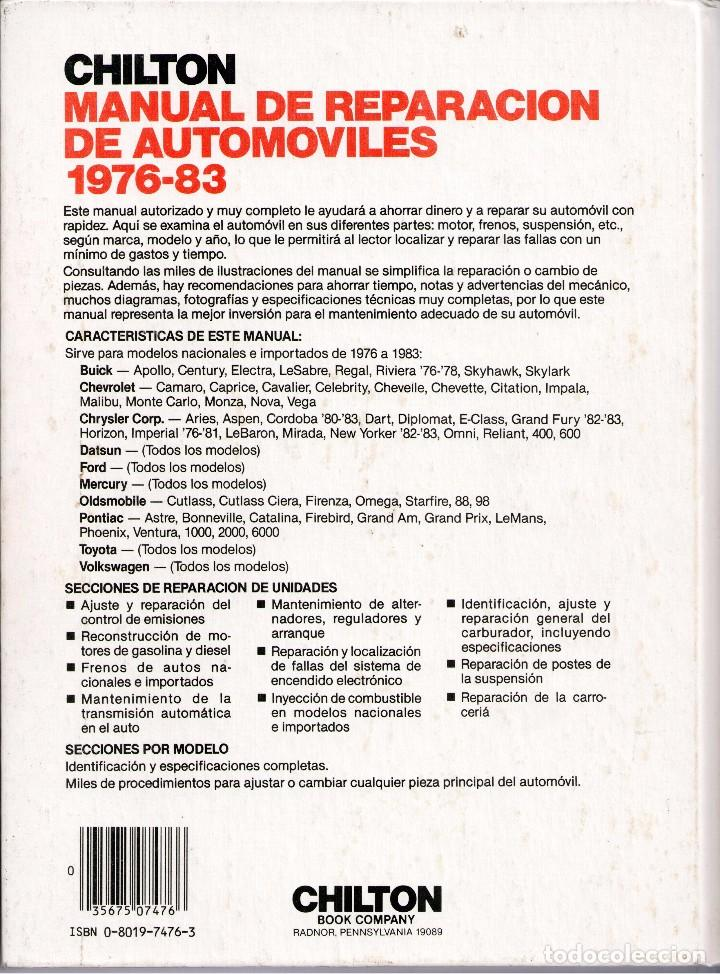 Coches y Motocicletas: MECANICA.- CHILTON.MANUAL DE REPARACIONES DE AUTOMOVILES.28X21,1334 PP,CARTON.MODELOS 1976/83 - Foto 2 - 71807983
