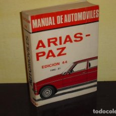 Coches y Motocicletas: MANUAL DE AUTOMOVILES ARIAS - PAZ EDICION 44 - 19890 - 81 -. Lote 71820763