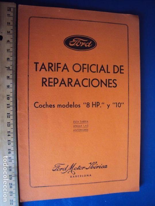 (CAT-170125)TARIFA OFICIAL DE REPARACIONES FORD MODELOS 8 HP Y 10,AÑOS 20,CASTELLANO,11 PAGINAS (Coches y Motocicletas Antiguas y Clásicas - Catálogos, Publicidad y Libros de mecánica)