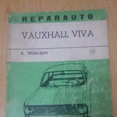 Coches y Motocicletas: REPARAUTO- VAUXHALL VIVA- MANUAL DE REPARACION ATIKA -MADRID-1969. Lote 73731587