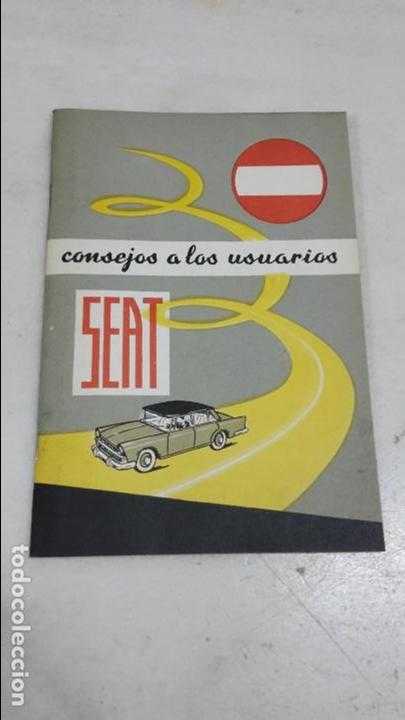 CATÁLOGO DE CONSEJOS PARA USUARIOS DE SEAT AÑOS 60 (Coches y Motocicletas Antiguas y Clásicas - Catálogos, Publicidad y Libros de mecánica)