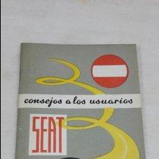 Coches y Motocicletas: CATÁLOGO DE CONSEJOS PARA USUARIOS DE SEAT AÑOS 60. Lote 73960683