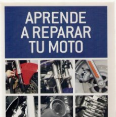 Coches y Motocicletas: 1744 APRENDE A REPARAR TU MOTO CHARLES EVERITT LIBROS CÚPULA MANTENIMIENTO. Lote 74030415