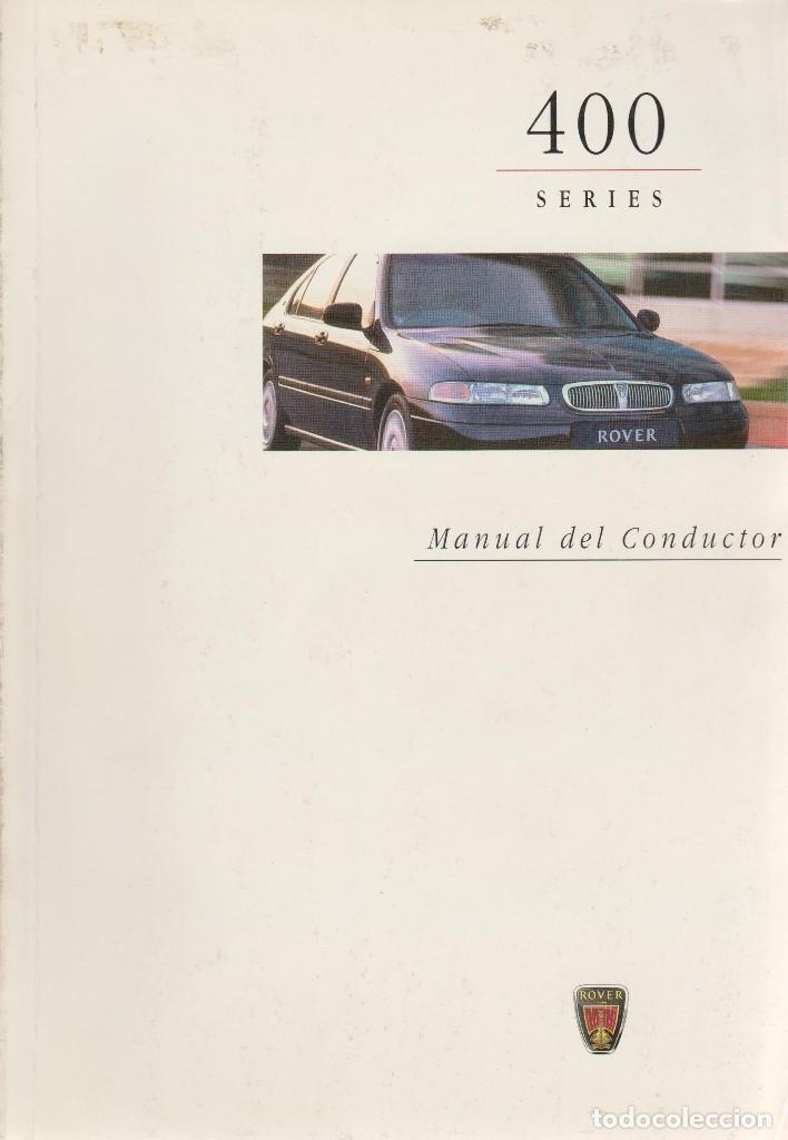 MANUAL DEL USUARIO ROVER 400 1997 (Coches y Motocicletas Antiguas y Clásicas - Catálogos, Publicidad y Libros de mecánica)