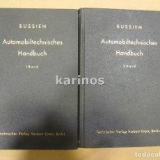 Coches y Motocicletas: AUTOMOBILTECHNISCHES HANDBUCH RICHARD BUSSIEN 2 TOMOS 1953 ( LUBE NSU FIRMADO JOSÉ JOAQUÍN CERERO). Lote 74282347