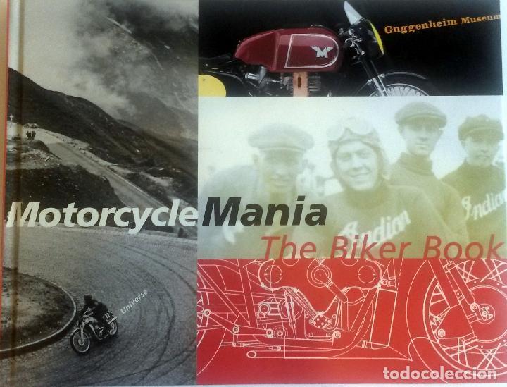 LIBRO: MOTORCYCLE MANIA - THE BIKER BOOK. (Coches y Motocicletas Antiguas y Clásicas - Catálogos, Publicidad y Libros de mecánica)