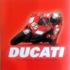 Coches y Motocicletas: LIBRO: DUCATI - THE OFFICIAL RACING HISTORY.. Lote 74461539