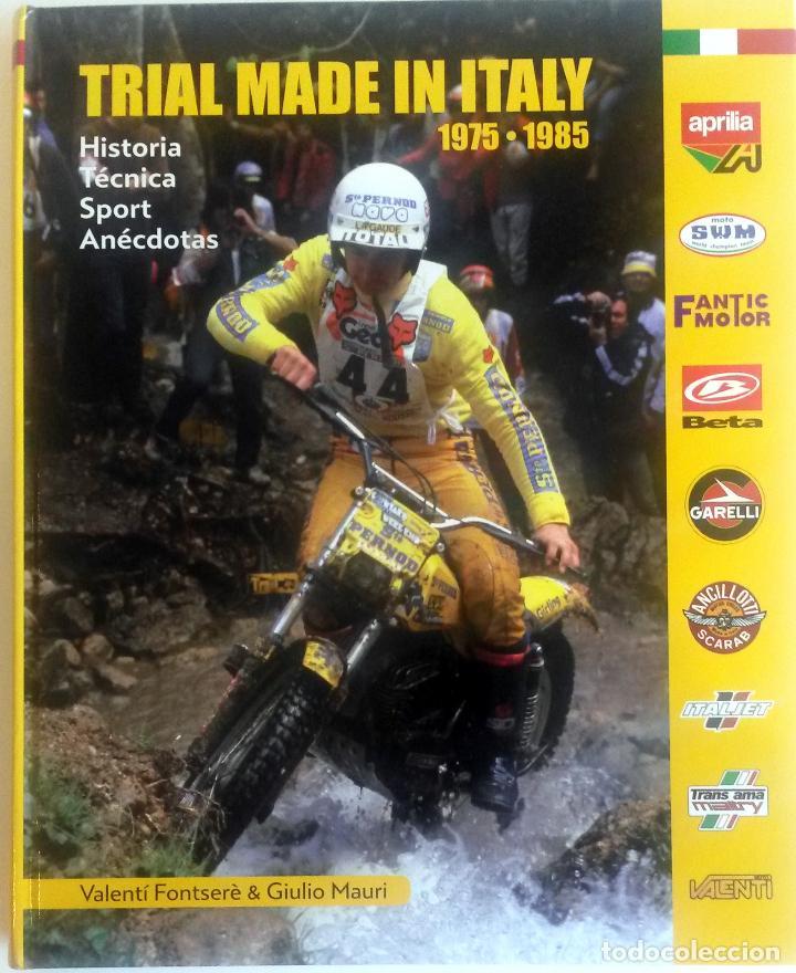 LIBRO: TRIAL MADE IN ITALY - 1975 / 1985. (Coches y Motocicletas Antiguas y Clásicas - Catálogos, Publicidad y Libros de mecánica)