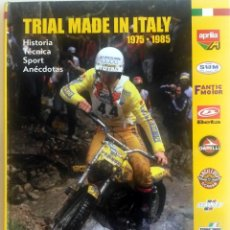 Coches y Motocicletas: LIBRO: TRIAL MADE IN ITALY - 1975 / 1985.. Lote 74463219