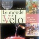 Coches y Motocicletas: LIBRO: LE MONDE DU VÉLO.. Lote 74464103