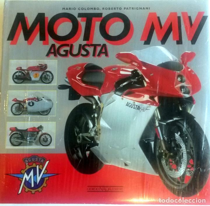 LIBRO: MOTO MV AUGUSTA. (Coches y Motocicletas Antiguas y Clásicas - Catálogos, Publicidad y Libros de mecánica)