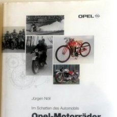 Coches y Motocicletas: LIBRO: OPEL-MOTORRÄDER - AUS DREI JAHRZEHNTEN.. Lote 74469987