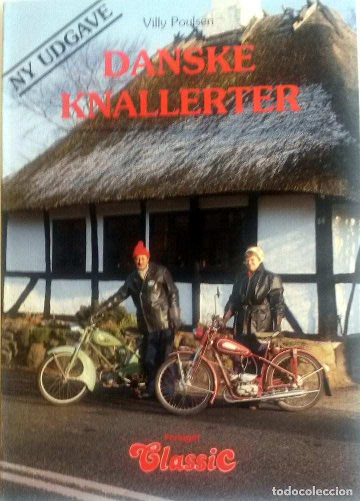 LIBRO: DANSKE KNALLERTER. (Coches y Motocicletas Antiguas y Clásicas - Catálogos, Publicidad y Libros de mecánica)