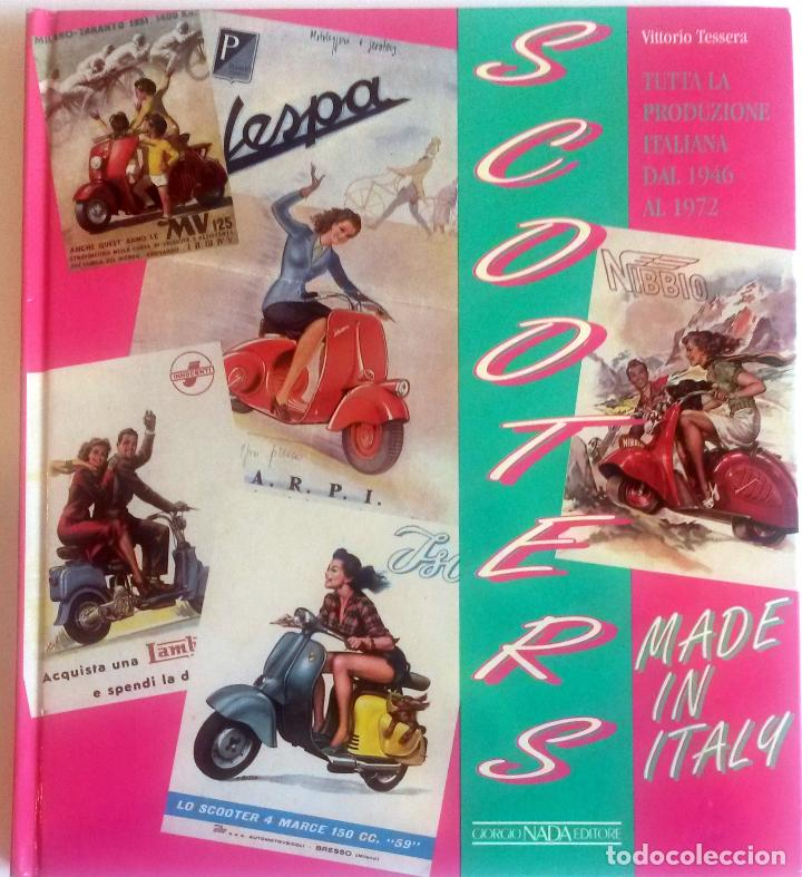 Coches y Motocicletas: LIBRO: SCOOTERS MADE IN ITALY 1946 - 1972. - Foto 1 - 74474663