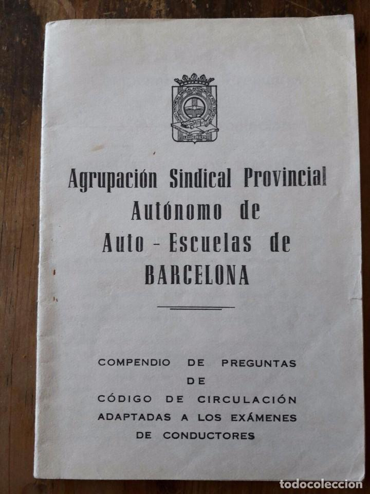 COMPENDIO DE PREGUNTAS DE CÓDIGO DE CIRCULACIÓN (Coches y Motocicletas Antiguas y Clásicas - Catálogos, Publicidad y Libros de mecánica)