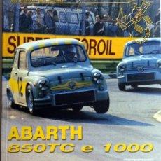 Coches y Motocicletas: LIBRO: ABARTH 850TC E 1000.. Lote 74730111