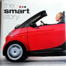 Coches y Motocicletas: LIBRO: THE SMART STORY.. Lote 74734775