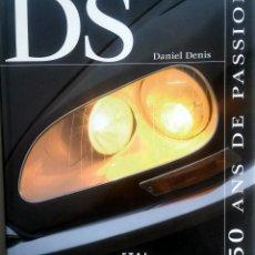 Coches y Motocicletas: LIBRO DS - 50 ANS DE PASSION.. Lote 75405715