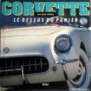 Coches y Motocicletas: LIBRO CORVETTE - LE DESSUS DU PANIER.. Lote 75406543