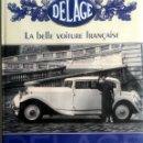 Coches y Motocicletas: LIBRO DELAGE - LA BELLE VOITURE FRANÇAISE.. Lote 75411047