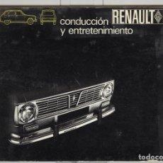Coches y Motocicletas: RENAULT 6. R-6. CONDUCCIÓN Y ENTRETENIMIENTO. CATÁLOGO DE FUNCIONAMIENTO. 1969. Lote 75443807