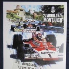 Coches y Motocicletas: CARTEL - REPRODUCCION ANTIGUA PUBLICIDAD - GRAN PREMIO ESPAÑA FORMULA 1 MONTJUICH 1975 SEAT 1800. Lote 75633663