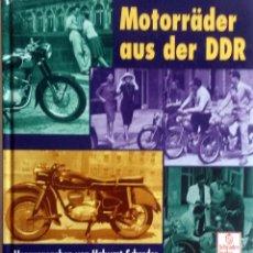 Coches y Motocicletas: LIBRO MOTORRÄDER AUS DER DDR.. Lote 75692075