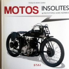 Coches y Motocicletas - LIBRO MOTOS INSOLITES & PROTOTYPES HORS NORMES. - 75694315