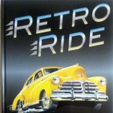 Coches y Motocicletas: LIBRO RETRO RIDE.. Lote 75696139