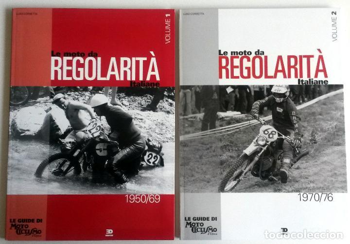 LIBROS (2) LE MOTO DA REGOLARITÀ ITALIANE, 1950/69 - 1970/76. (Coches y Motocicletas Antiguas y Clásicas - Catálogos, Publicidad y Libros de mecánica)
