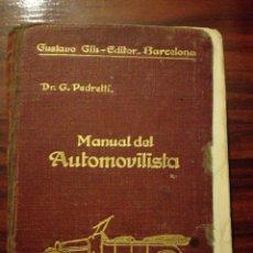 Coches y Motocicletas: MANUAL DEL AUTOMOVILISTA 3 EDICIÓN 1922 . Lote 75720297
