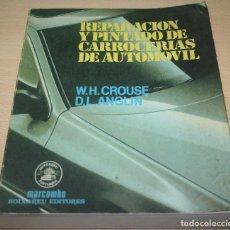 Coches y Motocicletas: REPARACIÓN Y PINTADO DE CARROCERIAS DE AUTOMOVIL - W.H. CROUSE Y D.L. ANGLIN. Lote 75899427