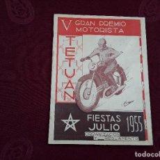 Coches y Motocicletas: V GRAN PREMIO MOTORISTA EN TETUAN FIESTAS JULIO 1955 ORGANIZACION Y REGLAMENTO. Lote 76138295