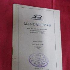 Coches y Motocicletas: MANUAL FORD 1920. PARA USO DE LOS PROPIETARIOS Y CONDUCTORES DEL LOS AUTOMOVILES FORD.. Lote 76182315