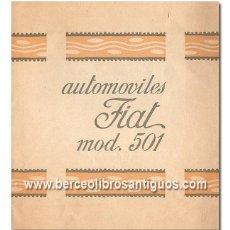 Coches y Motocicletas: FIAT. MOD. 501. FOLLETO PUBLICITARIO DESPLEGABLE DE LOS AÑOS 20, EN CASTELLANO CON FOTOGRAFÍAS. Lote 76435847