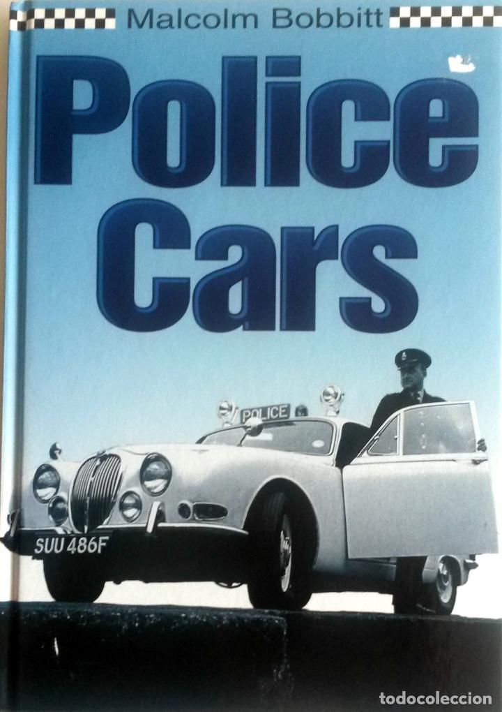 LIBRO: POLICE CARS. (Coches y Motocicletas Antiguas y Clásicas - Catálogos, Publicidad y Libros de mecánica)