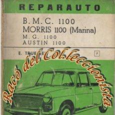 Coches y Motocicletas: B.M.C. 1100, MORRIS 1100 (MARINA), M.G. 1100. AUSTIN 1100, E. TRUELSEN, REPARAUTO N. 7, 1968. Lote 76664279