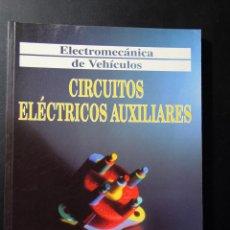 Coches y Motocicletas: CIRCUITO ELECTRICOS AUXILIARES. Lote 77129129
