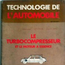 Coches y Motocicletas: LIBRO: TECHNOLOGIE DE L'AUTOMOBILE - 1979. TEXTO EN FRANCÉS.. Lote 77236617