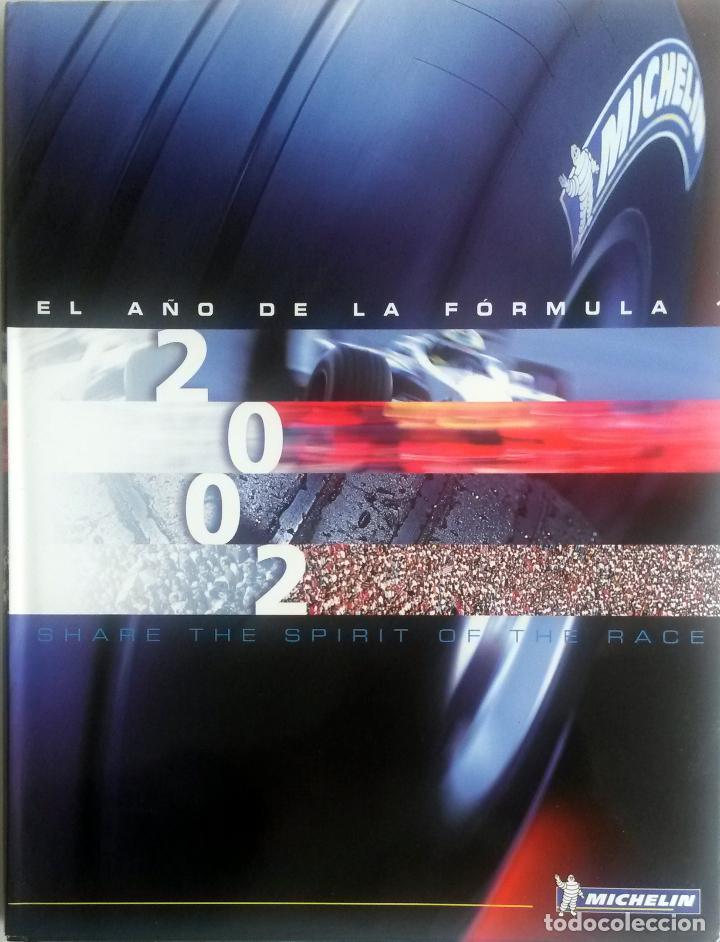 LIBRO: EL AÑO DE LA FÓRMULA 1 2002 - TEXTO EN ESPAÑOL. (Coches y Motocicletas Antiguas y Clásicas - Catálogos, Publicidad y Libros de mecánica)
