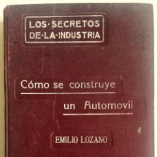 Coches y Motocicletas: LIBRO: COMO SE CONSTRUYE UN AUTOMÓVIL. AÑO 1910.. Lote 78152517