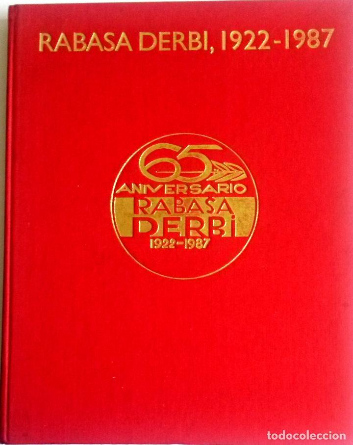 LIBRO RABASA DERBI, 1922 - 1987. TEXTO EN CASTELLANO. (Coches y Motocicletas Antiguas y Clásicas - Catálogos, Publicidad y Libros de mecánica)