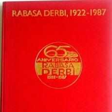 Coches y Motocicletas: LIBRO RABASA DERBI, 1922 - 1987. TEXTO EN CASTELLANO.. Lote 78154545