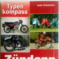 Coches y Motocicletas: LIBRO ZÜNDAPP 1922 - 1984 TYPEN KOMPASS. Lote 78159129