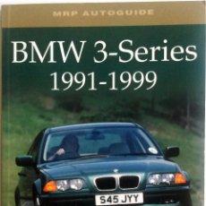 Coches y Motocicletas: LIBRO BMW 3-SERIES 1991 - 1999.. Lote 78163701