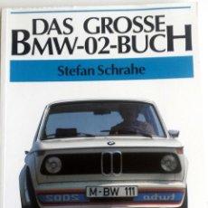Coches y Motocicletas: LIBRO: DAS GROSSE BMW-02-BUCH.. Lote 78164237